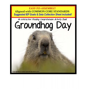 Autism Reading Comprehension GROUNDHOG DAY Adapted Book Activity