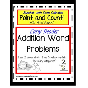 Early Reader Addition Word Problems for Special Education
