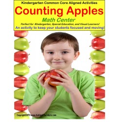 Autism/Kindergarten Common Core Aligned Differentiated Math Center Activity  COUNTING APPLES – STAND UP AND LEARN