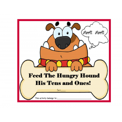 Feed The Hungry Hound His Tens and Ones!