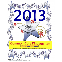 SPECIAL OFFER!  FREE Happy New Year 2013 Common Core Kindergarten Worksheet  Packet for Visual Learners