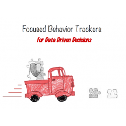 Focused Behavior Trackers for Data Driven Decisions