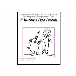 "Interactive Language and Reading Activities for ""If You Give A Pig A Pancake""."