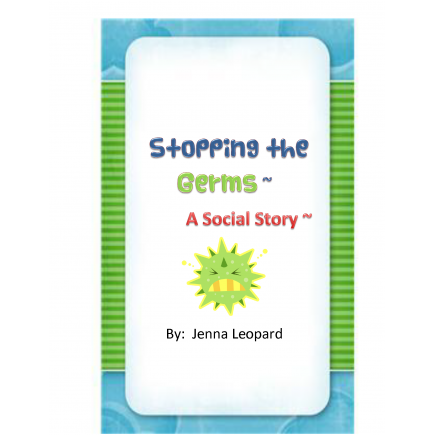 Stopping the Germs~ A Social Story