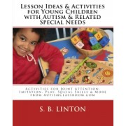 Lesson Ideas and Activities for Young Children with Autism ebook