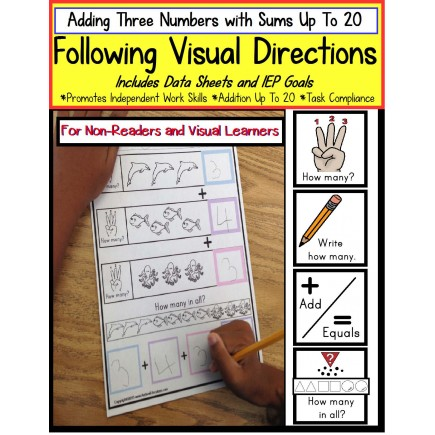 Autism - FOLLOWING VISUAL DIRECTIONS Addition Worksheets for NON-READERS & Data
