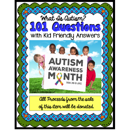 Autism Awareness 101 Questions Kids Ask About Autism