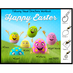 EASTER Workbook for Autism FOLLOWING VISUAL DIRECTIONS for Readers and NON-Readers