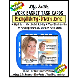 LIFE SKILLS Work Task DRIVERS LICENSE Functional Reading and Matching