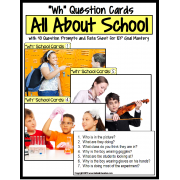 """Wh"" SCHOOL Question Cards with Prompts and Data Sheet"