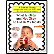 Autism Social Story: Okay/Not Okay To Put In Your Mouth (Data Sheets/File Folder Lesson/Worksheets)