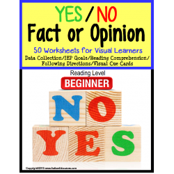 Autism YES/NO Fact or Opinion Worksheet Set with DATA