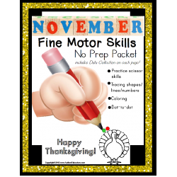 Fine Motor Skills NO PREP Worksheet Packet for NOVEMBER (Special Education)