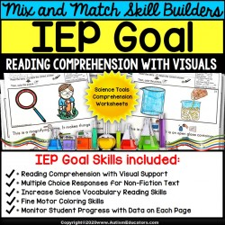 Reading Comprehension IEP Goal Skill Builder Non-Fiction SCIENCE TOOLS | Autism