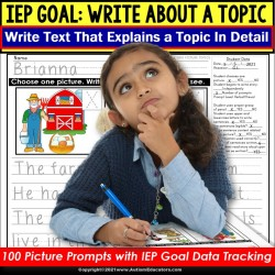 Staying on Topic | Key Details WRITING | IEP Goal Skill Builder WRITING Prompts for Special Education and Autism