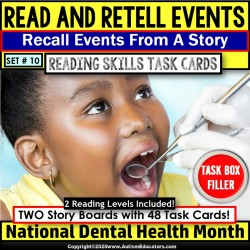 "Dental Health Month READING COMPREHENSION Read and Retell Task Cards ""Task Box Filler"" Set #10"