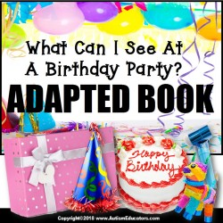 Adapted Book: BIRTHDAY PARTY – Special Education Resource for Reading