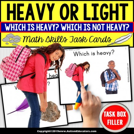 HEAVY or LIGHT - Math Skills Task Cards - TASK BOX FILLER - Special Education