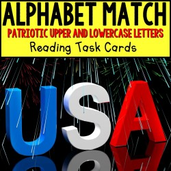 MATCHING UPPER AND LOWER CASE LETTERS Patriotic Task Cards for Autism TASK BOX FILLER