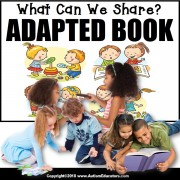 Adapted Book: WHAT CAN WE SHARE – Special Education Resource for Reading