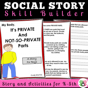 My Body, It's Private and Not-So-Private Parts    SOCIAL STORY SKILL BUILDER    For Boys