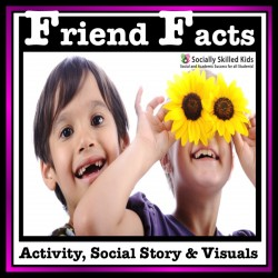 Friend Facts {Friendship Activities, Social Story, Visuals}