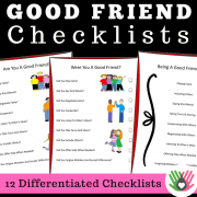 Good Friend Checklists || 12 Differentiated Checklists