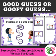 PERSPECTIVE TAKING ACTIVITIES Good Guess or Goofy Guess {Differentiated For K-5th Grade