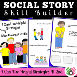 I Can Use Helpful Strategies || SOCIAL STORY SKILL BUILDER || For K-2nd