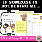 What Can I Do If Someone Is Bothering Me? || SOCIAL STORY SKILL BUILDER  || For K-3rd
