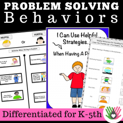 PROBLEM SOLVING BEHAVIORS || Differentiated Activities || For K-5th