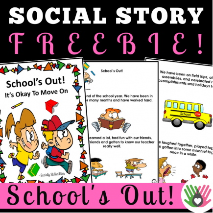 School's Out! It's Okay To Move On || SOCIAL STORY Freebie