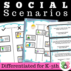 PERSPECTIVE TAKING ACTIVITIES || Social Scenarios || Differentiated K-5th