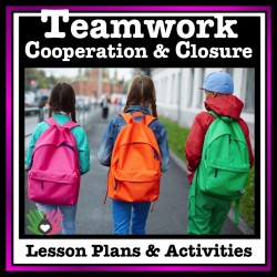 Teamwork, Cooperation and Closure {Social Skills Activities}