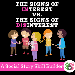 The Signs of INterest VS. The Signs of DISinterest