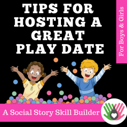 SOCIAL STORY SKILL BUILDER Tips For Having A Great Play Date