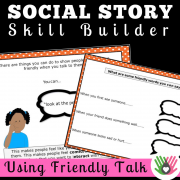 Using Friendly Talk || SOCIAL STORY SKILL BUILDER