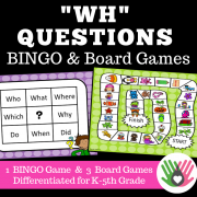 """Wh"" Questions BINGO and Board Games 