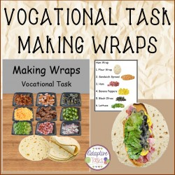 Life/Vocational Task Making Wraps