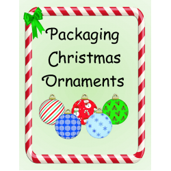 Packaging Christmas Ornaments