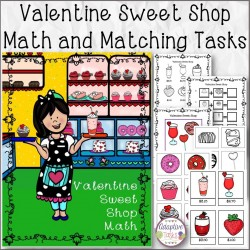 Valentine Sweet Shop Math and Matching Tasks