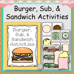 Burgers, Sub and Sandwich Sequence Activites