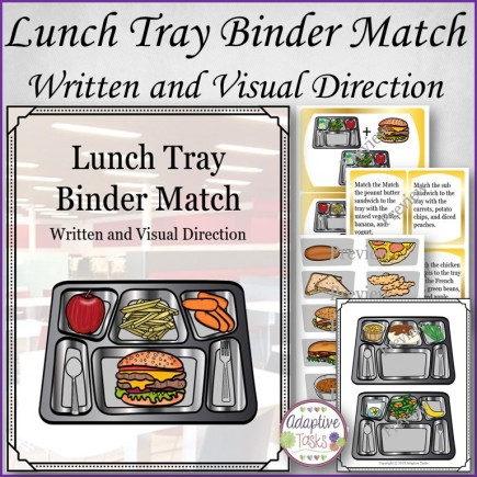 Lunch Tray Binder Match-Written and Visual Instruction