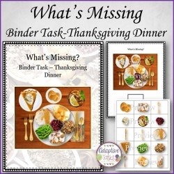 What is Missing? Binder Task-Thanksgiving Dinner