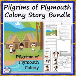 Pilgrims of Plymouth Colony Story Bundle
