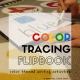 Color Identification with Tracing Flipbook