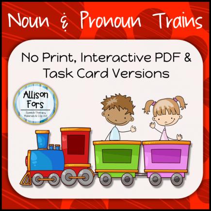 Noun & Pronoun Trains (Cards and No Print Versions)