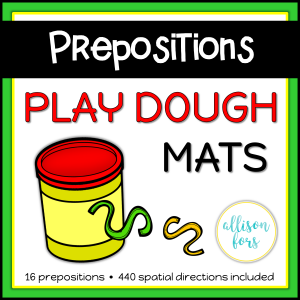 Prepositions Play Dough Mats