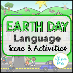 Earth Day Scene: Expressive & Receptive Language