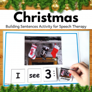 Winter and Christmas Build a Sentence for Speech Therapy and Special Ed